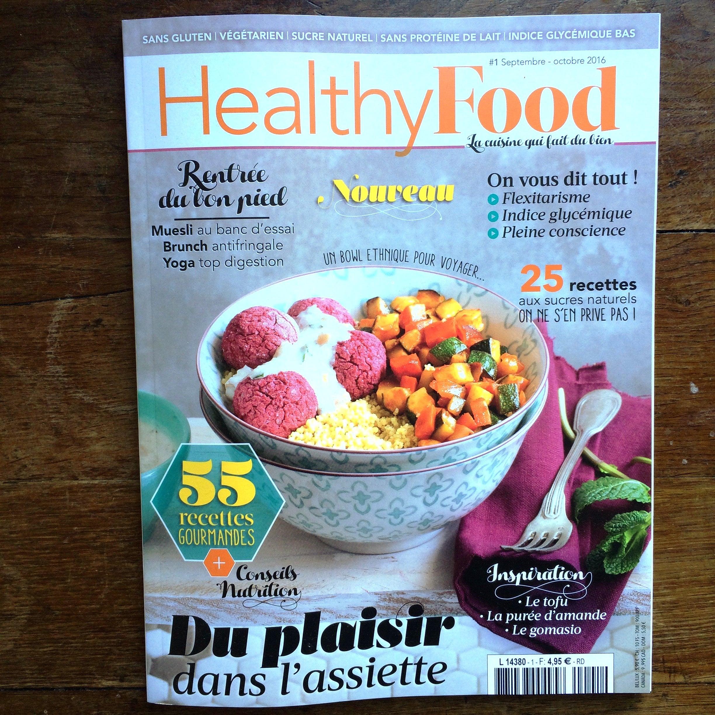 Healthy Food Mon Nouveau Magazine De Cuisine Sante